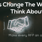 Let's Change the way we think about RFPs